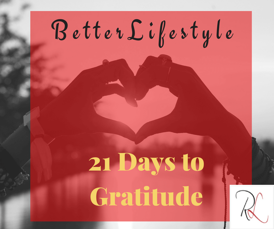 Better Lifestyle - 21 Days to Gratitude