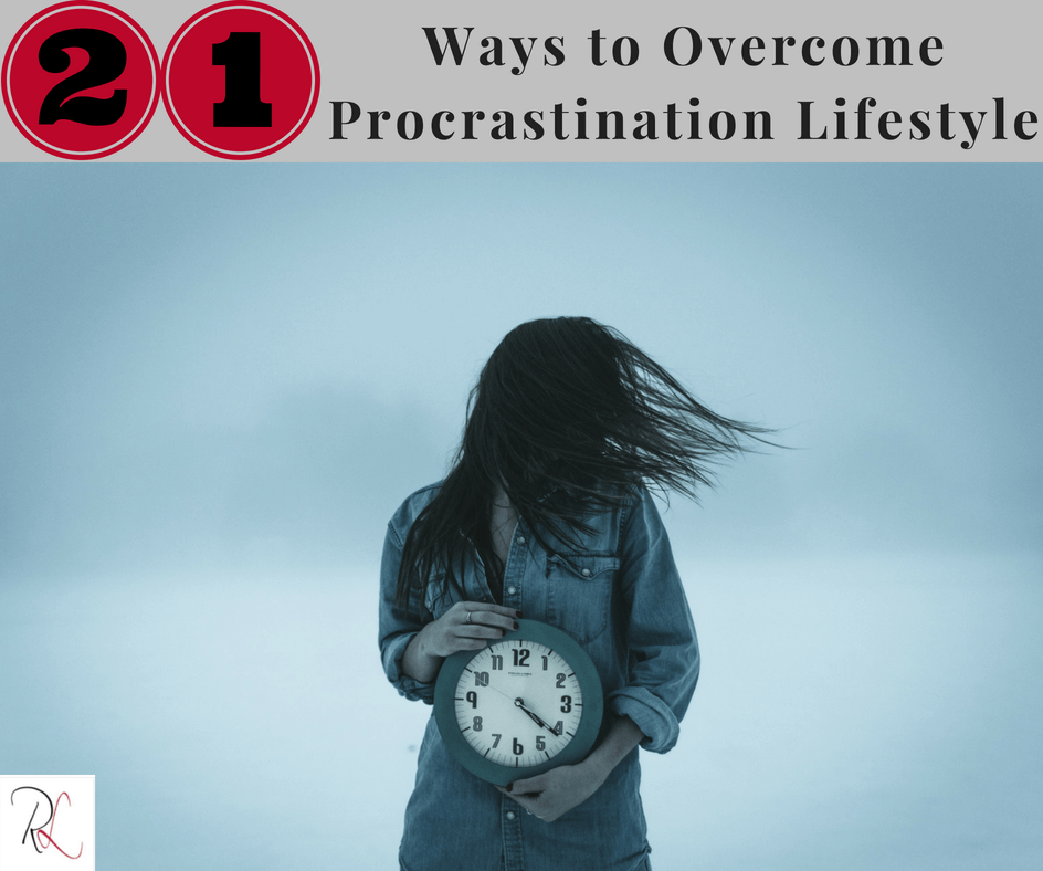 21 ways to overcome procrastination