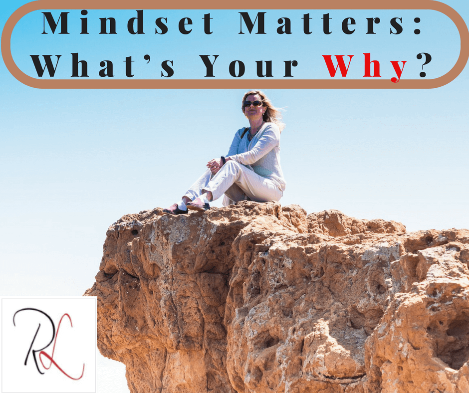 Mindset Matters: What's Your Why?