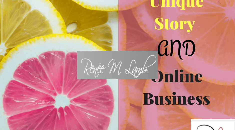 Your Unique Story - Start an Online Business