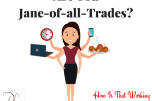 Are You a Jane-of-all-trades