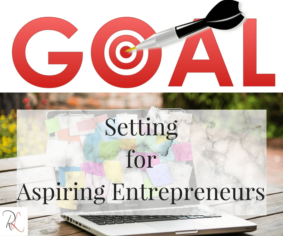 Goal Setting for aspiring entrepreneurs