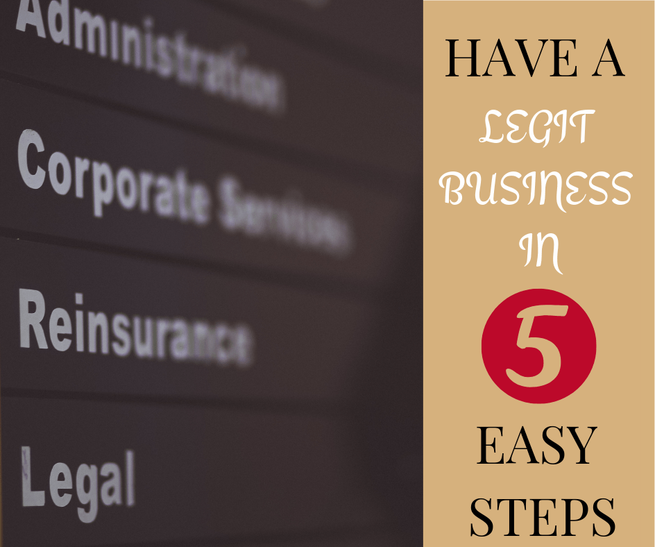 Legit Business in 5 steps