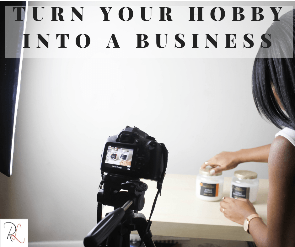 Turning a hobby into a business
