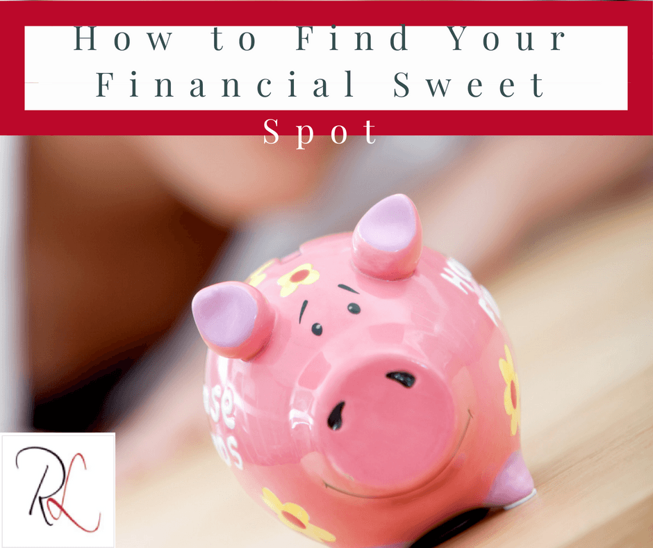 Find Your Financial Sweet Spot