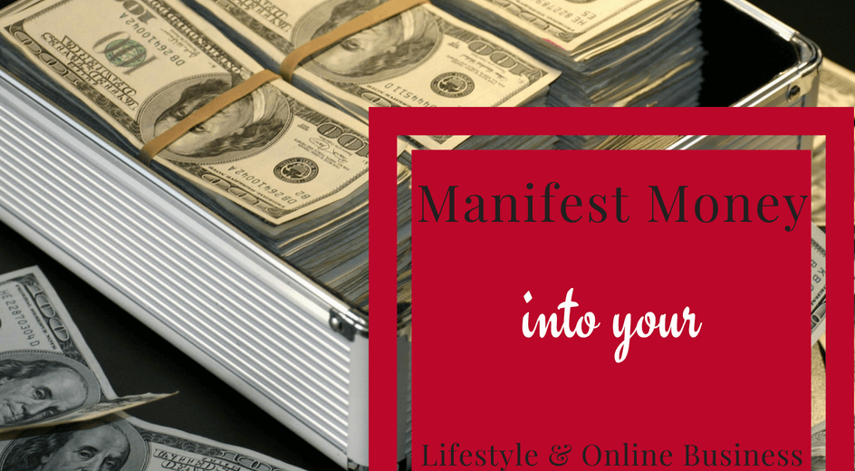Manifest Money into your Online Business