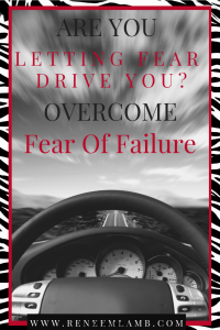 Eliminate Fear of Failure