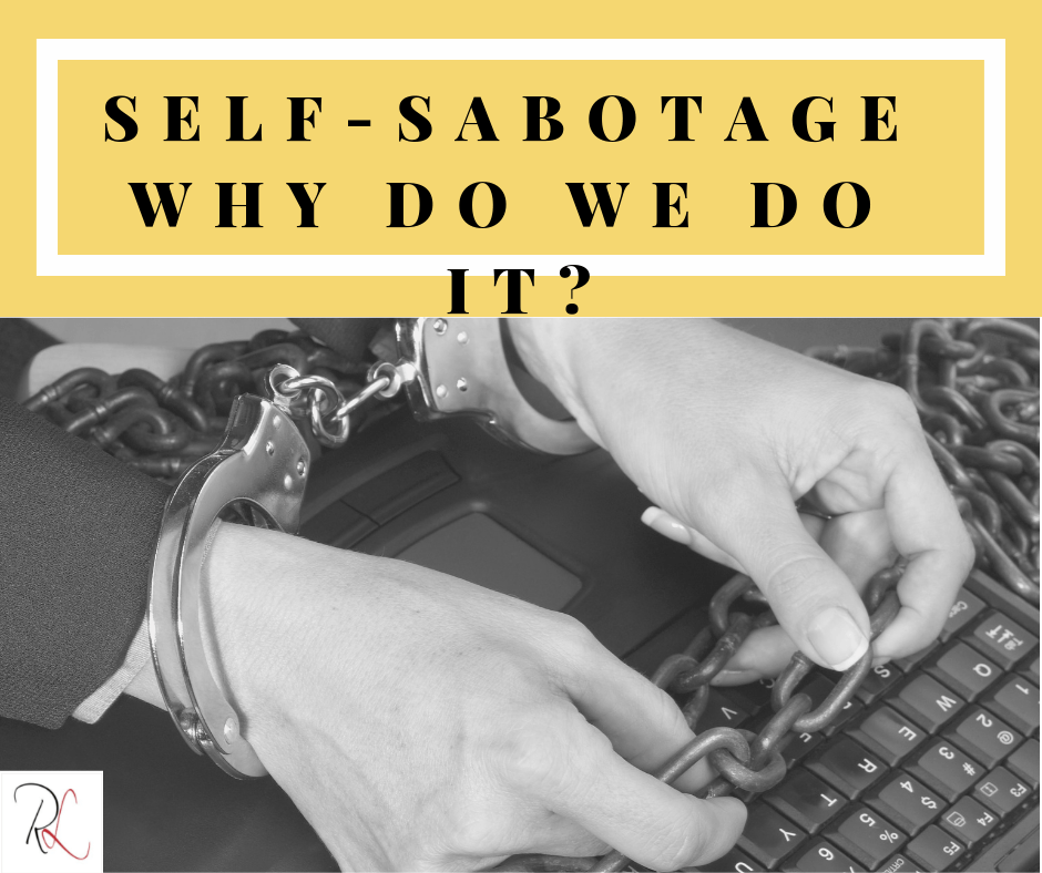 Learn the WHY behind your self-sabotage behavior